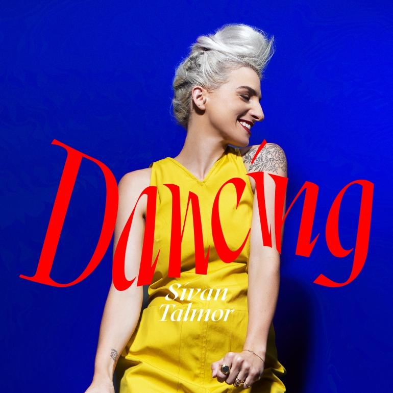 Sivan Talmor - Dancing Single 3000
