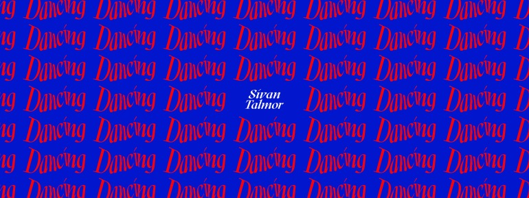 Sivan Talmor Dancing Teaser banner