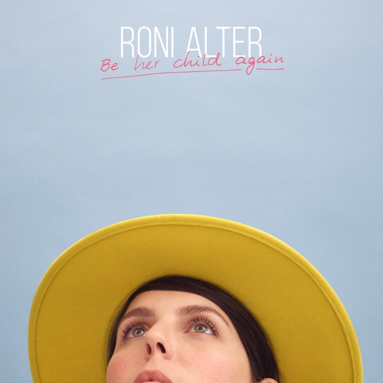 Roni Alter - Be Her Child Again 4000 WEB